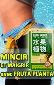 FRUTA PLANTA  30 CAPS  MINCIR ET MAIGRIR - Bruleurs  Naturels - Acheter Fruta Planta